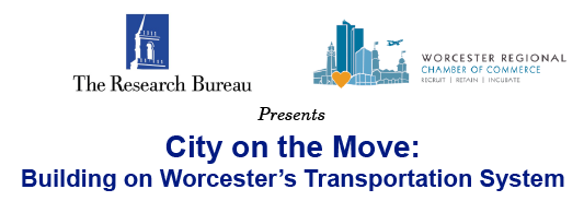 City on the Move: Building on Worcester's Transportation System